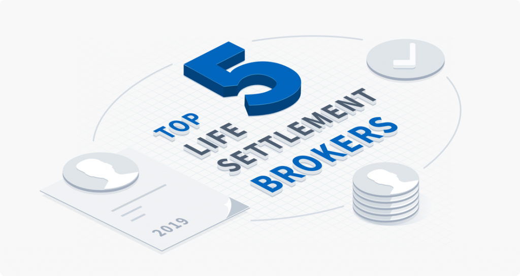 Top 5 Life Settlement Brokers of 2019.